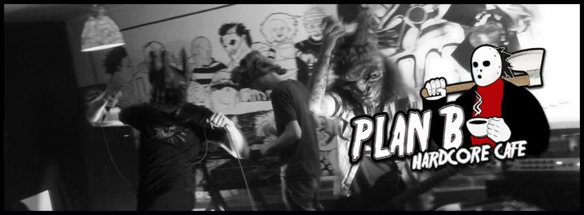 Plan B Hardcore Cafe